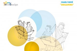 Exposition PlayWithDesign – Charly Bové – ORIGAMINO // © Playtime