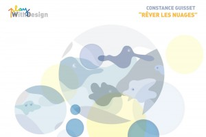 Exposition PlayWithDesign – Constance Guisset – REVER LES NUAGES // © Playtime